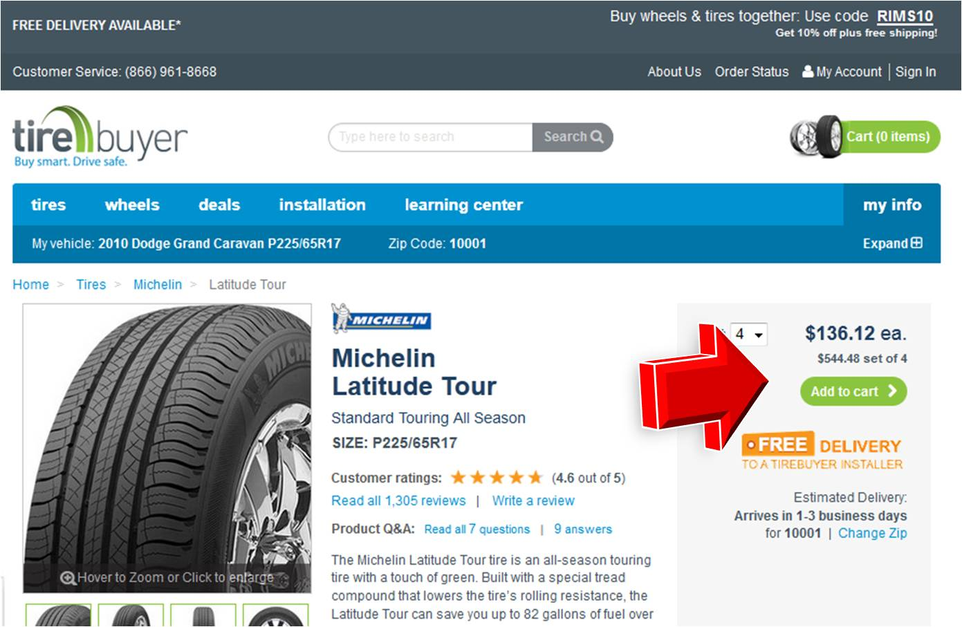 Look here for TireBuyer free shipping coupon codes, which are frequently offered. day return policy Within 30 days, returns on products that have not been used, mounted, or driven on may be returned for a refund, minus shipping fees, which vary.