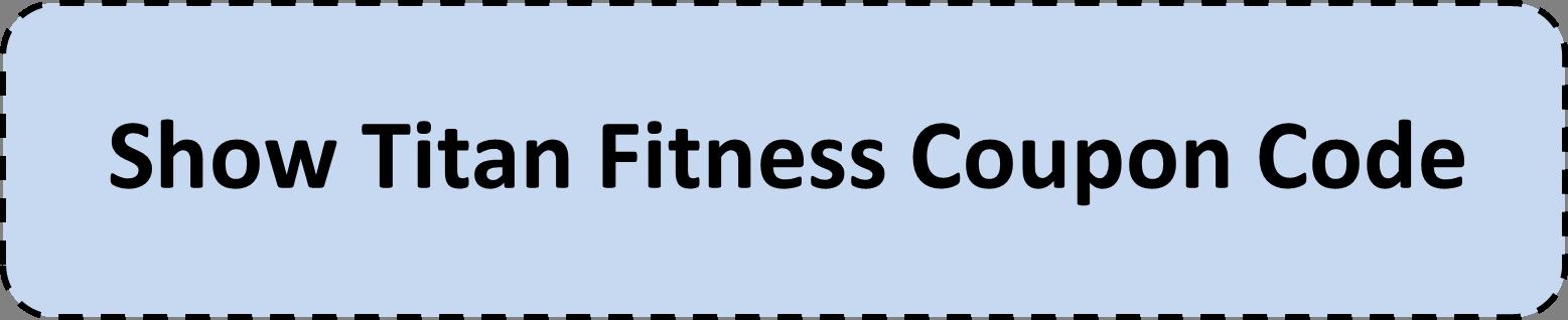 Titan fitness coupon code