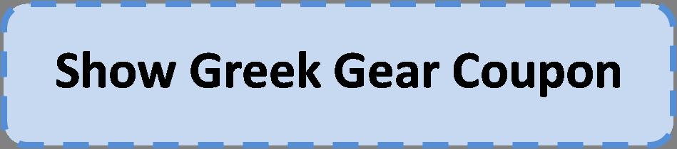 Greek Gear Coupon   Coupon Code